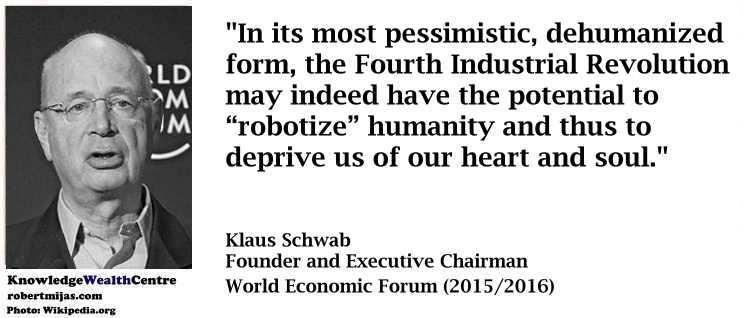 Quote: Schwab on the fourth industrial revolution | Knowledge Wealth Centre